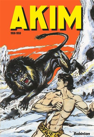 Akim : l'intégrale. Vol. 1. 1958-1959