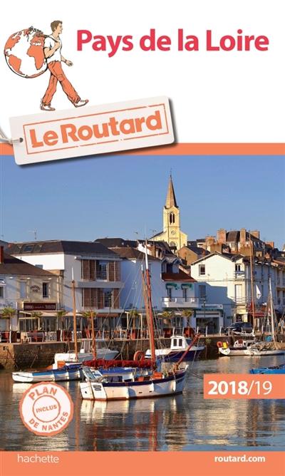 Pays de la Loire : 2018-2019 | Gloaguen, Philippe (1951-....). Auteur