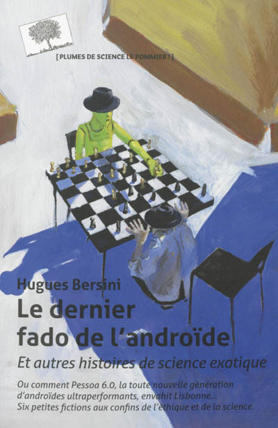 dernier fado de l'androïde (Le) | Bersini, Hugues. Auteur