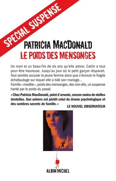 Le poids des mensonges : roman / Patricia MacDonald | MacDonald, Patricia J. (1949-....). Auteur