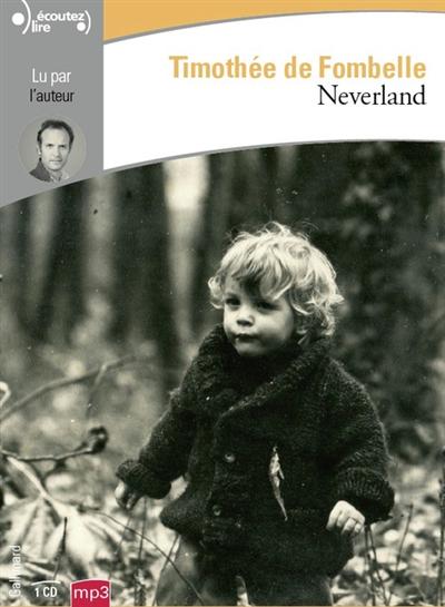 Neverland   Fombelle, Timothée de (1973-....). Auteur