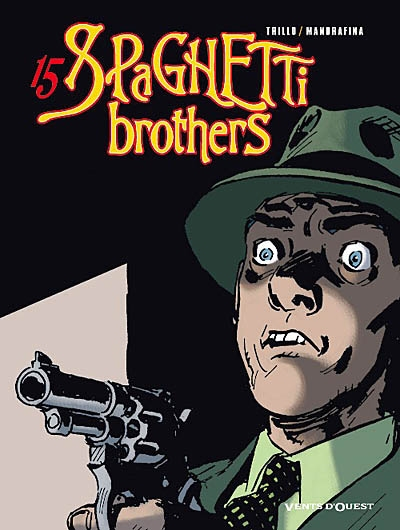 Spaghetti brothers. Vol. 15