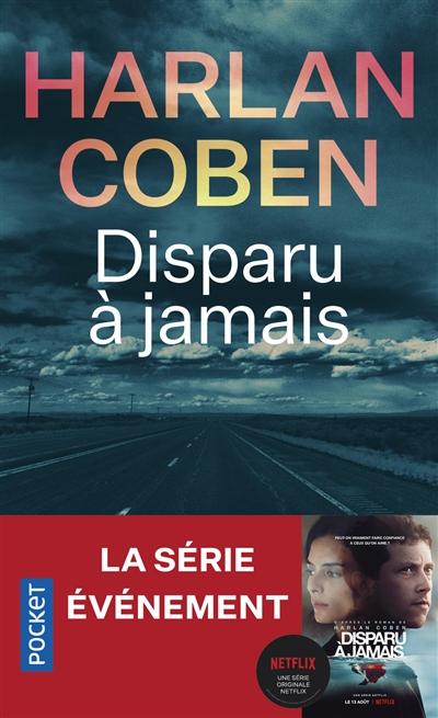 Disparu à jamais / Harlan Coben | Coben, Harlan (1962-....). Auteur