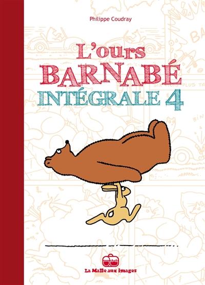 L'ours Barnabé : intégrale. Vol. 4
