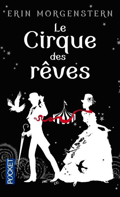 Le cirque des rêves / Erin Morgenstern   Morgenstern, Erin. Auteur