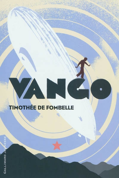 Entre ciel et terre / Timothée de Fombelle | Fombelle, Timothée de (1973-....). Auteur