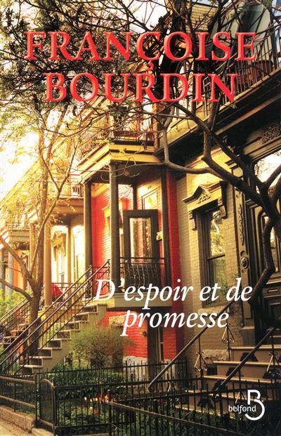 D'espoir et de promesse / Françoise Bourdin   Bourdin, Françoise (1952-....). Auteur