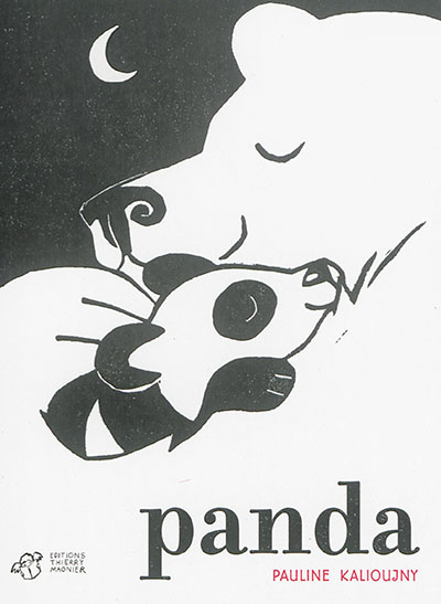 Panda / Pauline Kalioujny | Kalioujny, Pauline (1983-....). Auteur