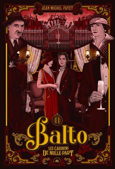 Balto. Vol. 2. Les gardiens de nulle-part