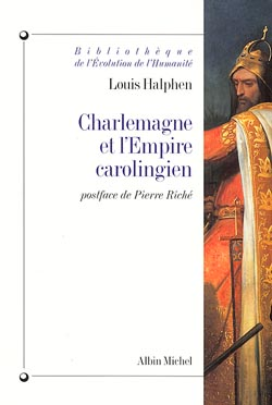 Charlemagne et l'Empire carolingien / Louis Halphen | Halphen, Louis. Auteur