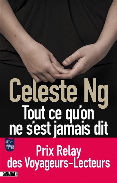 Tout ce qu'on ne s'est jamais dit   Ng, Celeste. Auteur
