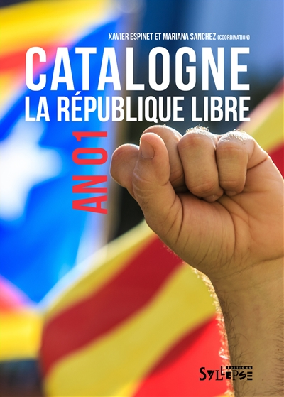 Catalogne : la République libre : an 01