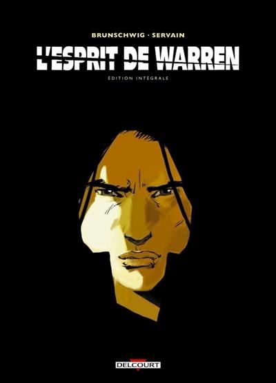 L'esprit de Warren : édition intégrale