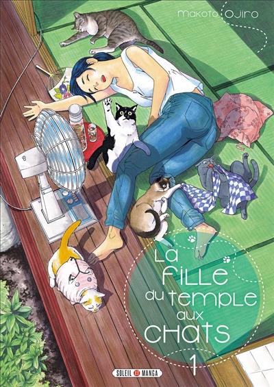 La fille du temple aux chats / Makoto Ojiro. 01 | Ojiro, Makoto. Auteur