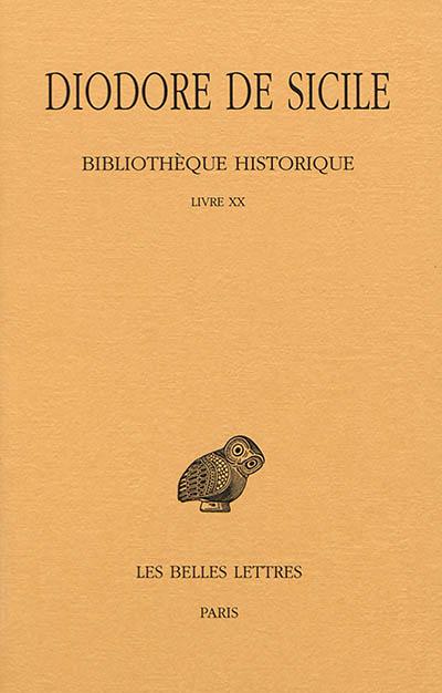 Bibliothèque historique. Vol. 15. Livre XX