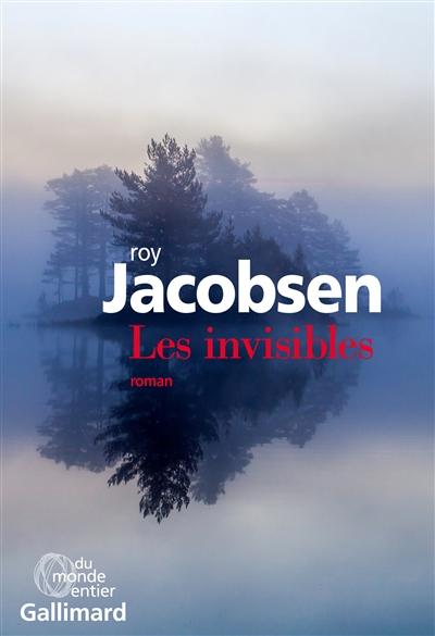 Les invisibles : roman  