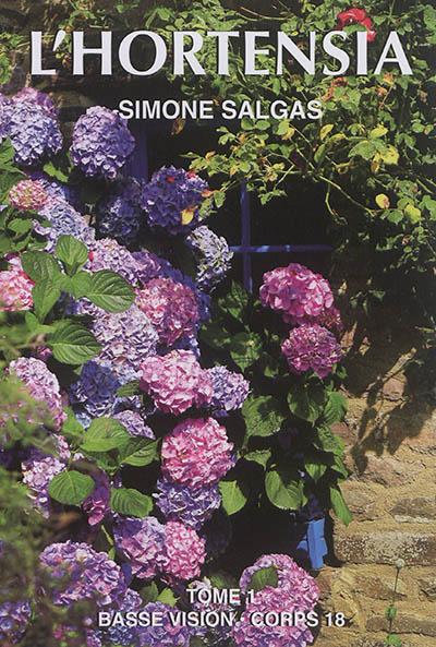Hortensia (L'). 1 | Simone Salgas, Auteur