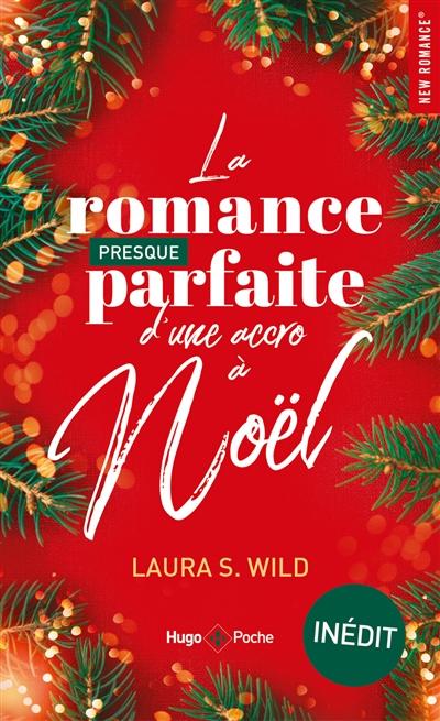 La romance presque parfaite d'une accro à Noël