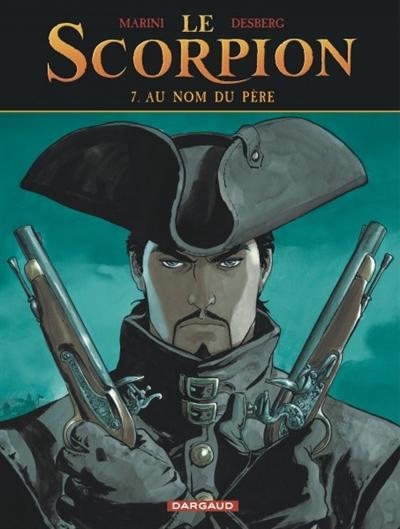 Le Scorpion. Vol. 7. Au nom du père