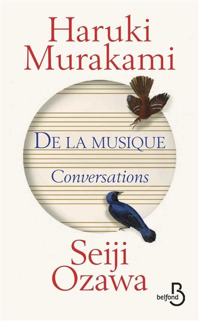 De la musique : conversations | Haruki Murakami (1949-....). Auteur