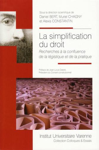 La simplification du droit : recherches à la confluence de la légistique et de la pratique