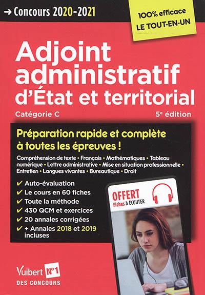 Adjoint administratif d'Etat et territorial, catégorie C : concours 2020-2021 |