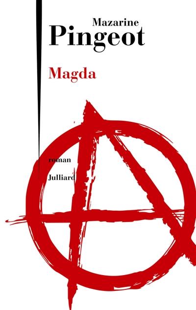 Magda : roman | Pingeot, Mazarine (1974-....). Auteur
