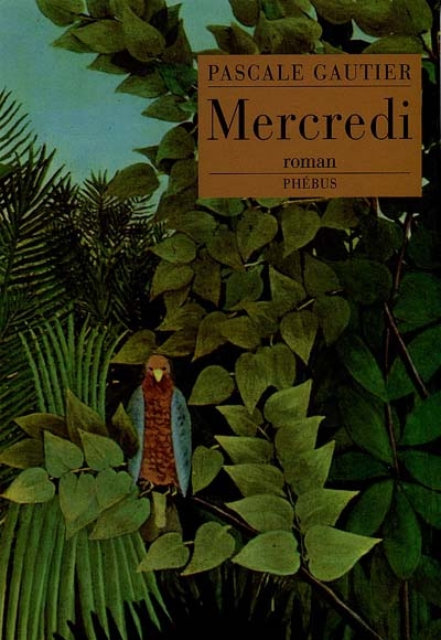 Mercredi   Gautier, Pascale (1961-....)