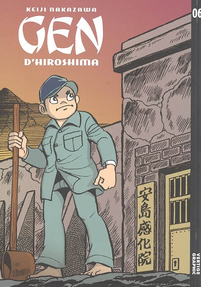 Gen d'Hiroshima. Tome 6   Nakazawa, Keiji (1939-2012). Auteur