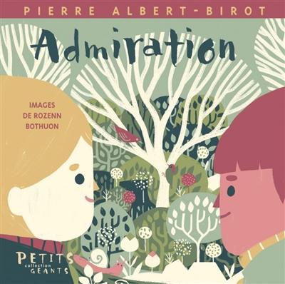 Admiration / Pierre Albert-Birot  