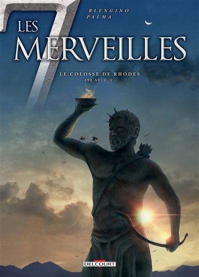 Le colosse de Rhodes : 292 av. J.-C. / scénario, Luca Blengino | Blengino, Luca. Auteur