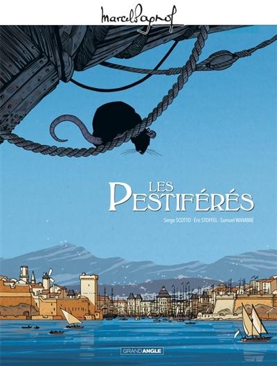 Les pestiférés / scénario Serge Scotto, Eric Stoffel, Samuel Wambre | Scotto, Serge (1963-....). Auteur