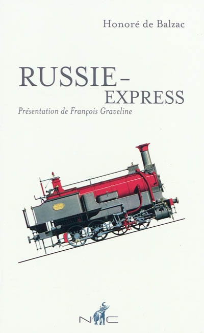 Russie-Express   Balzac, Honoré de (1799-1850). Auteur