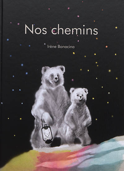 Nos chemins | Bonacina, Irène. Auteur