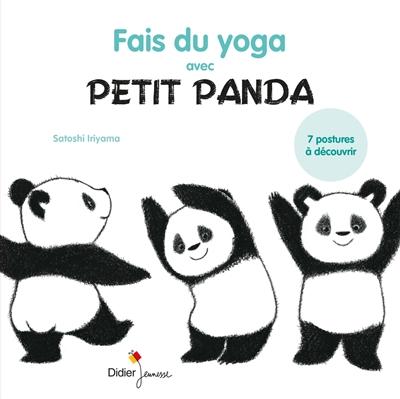 Fais du yoga avec Petit Panda : 7 postures à découvrir |