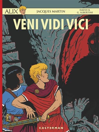 Veni Vidi Vici / scénario, David B. | B., David (1959-....). Auteur