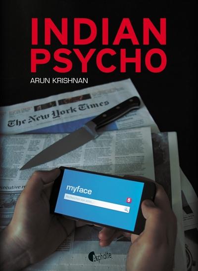 Indian psycho | Krishnan, Arun. Auteur