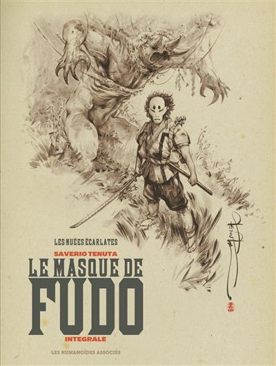 Le masque de Fudo : les nuées écarlates : intégrale