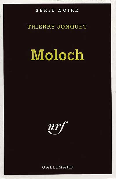 Moloch / Thierry Jonquet | Jonquet, Thierry (1954-2009). Auteur