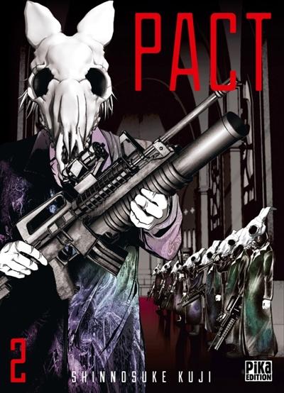 Pact. 02 / Shinnosuke Kuji | Kuji, Shinnosuke. Auteur