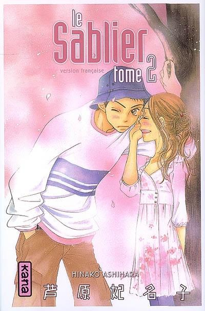 Le sablier. 2 | Hinako Ashihara. Auteur