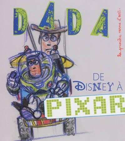 De Disney à Pixar : [Dada N°189] | Nobial, Christian. Autre