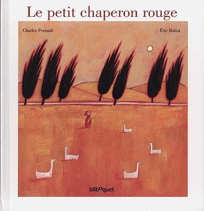Le petit chaperon rouge | Perrault, Charles (1628-1703). Auteur