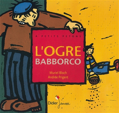 L' ogre Babborco / Muriel Bloch | Bloch, Muriel. Auteur
