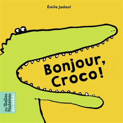 Bonjour, Croco ! | Jadoul, Emile (1963-....). Illustrateur
