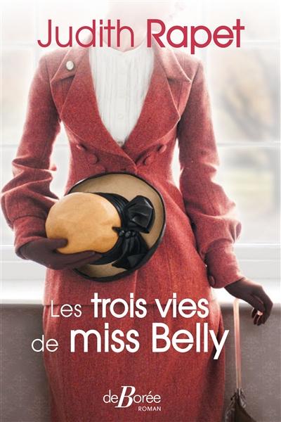 Les Trois vies de Miss Belly | Rapet, Judith. Auteur