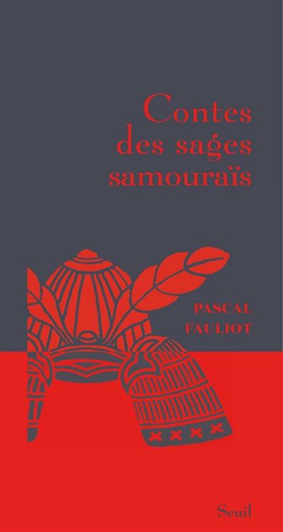 Contes des sages samouraïs | Fauliot, Pascal (1959-....)