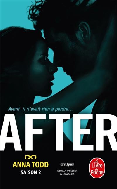 After. 2 / Anna Todd   Todd, Anna (1989-....). Auteur