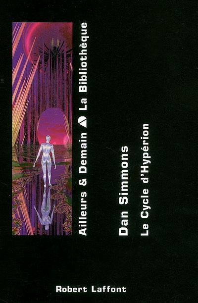 cycle d'Hypérion (Le) T. 01 | Simmons, Dan (1948-....). Auteur