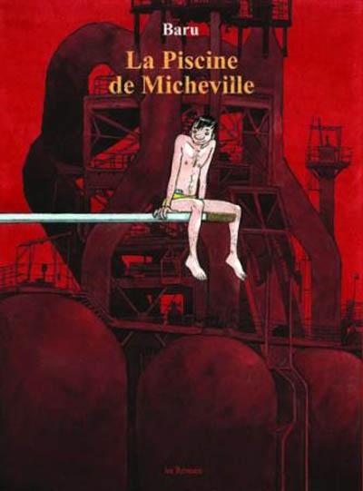 piscine de Micheville (La)   Baru (1947-....). Auteur